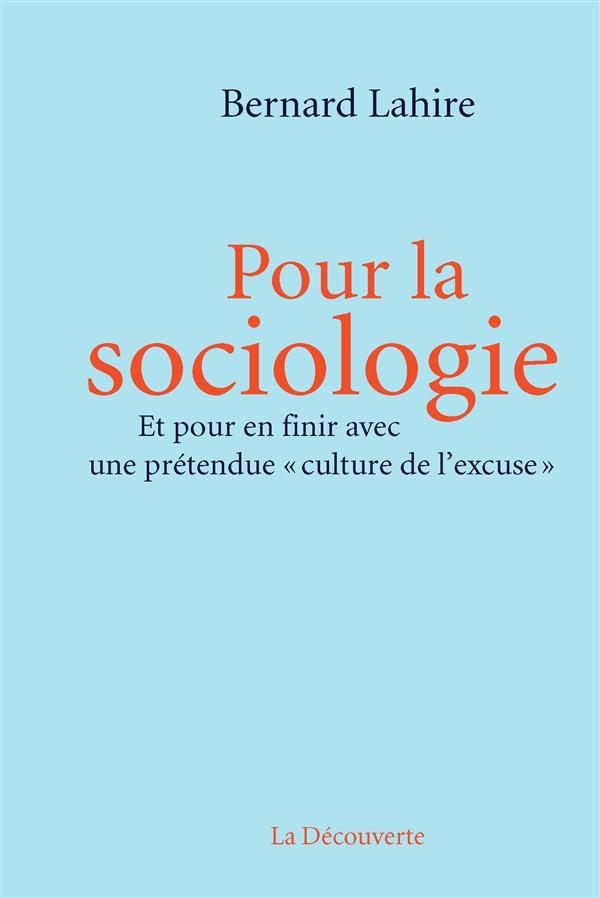 POUR LA SOCIOLOGIE LAHIRE BERNARD La Découverte