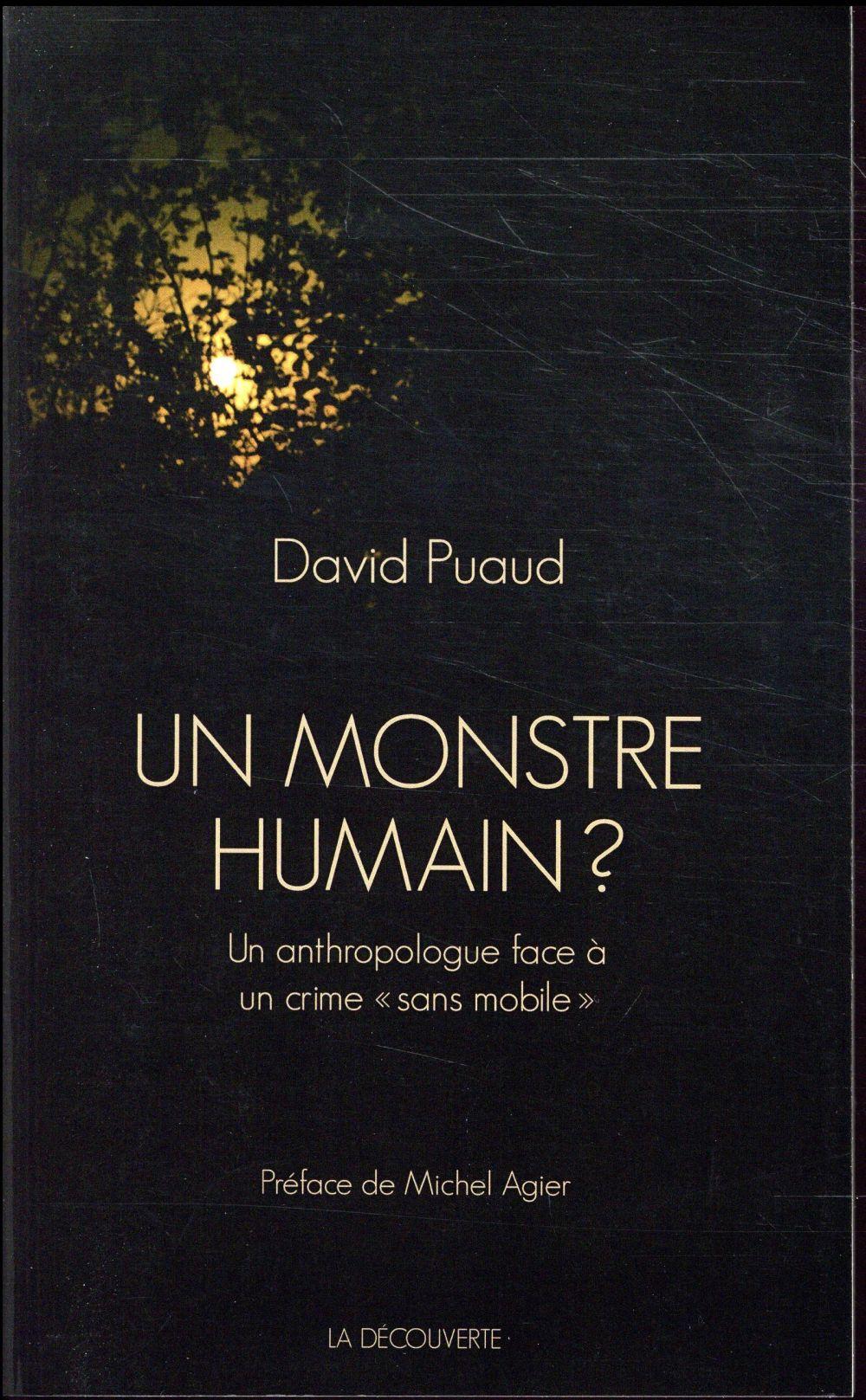 UN MONSTRE HUMAIN ?