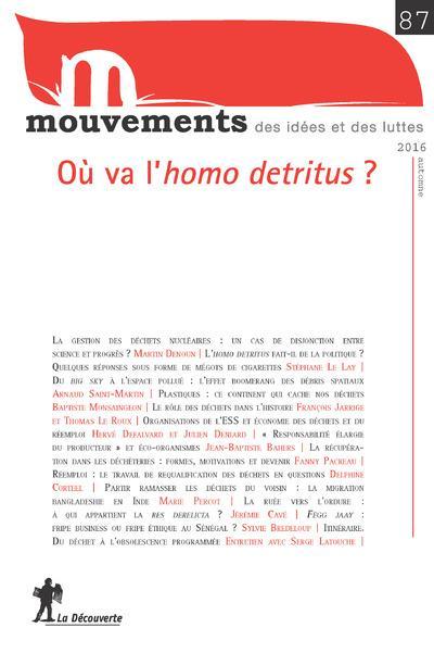 REVUE MOUVEMENTS NUMERO 87 OU VA L'HOMO DETRITUS ?