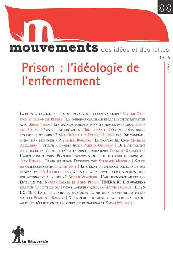 REVUE MOUVEMENTS NUMERO 88 PRISON : L'IDEOLOGIE DE L'ENFERMEMENT
