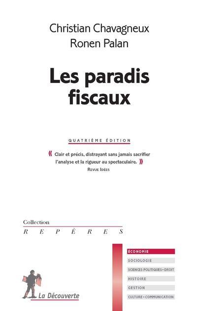 LES PARADIS FISCAUX (4E EDITION) CHAVAGNEUX, CHRISTIAN La Découverte