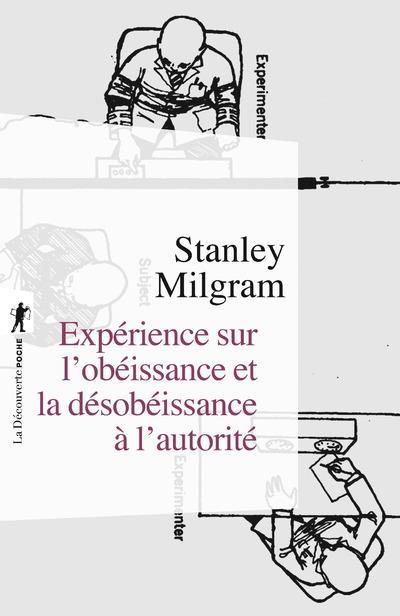 EXPERIENCE SUR L'OBEISSANCE ET LA DESOBEISSANCE A L'AUTORITE