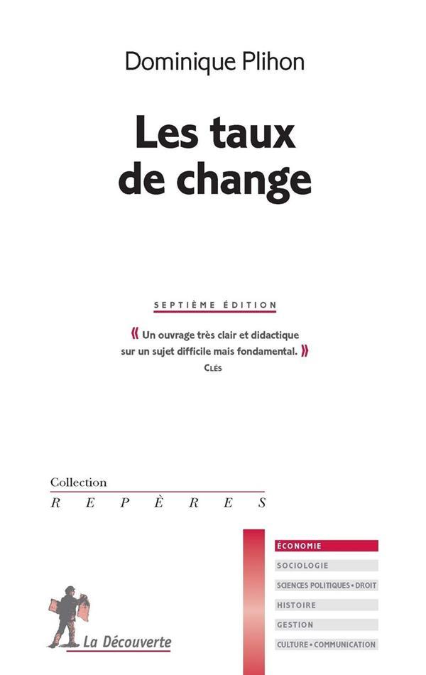 LES TAUX DE CHANGE