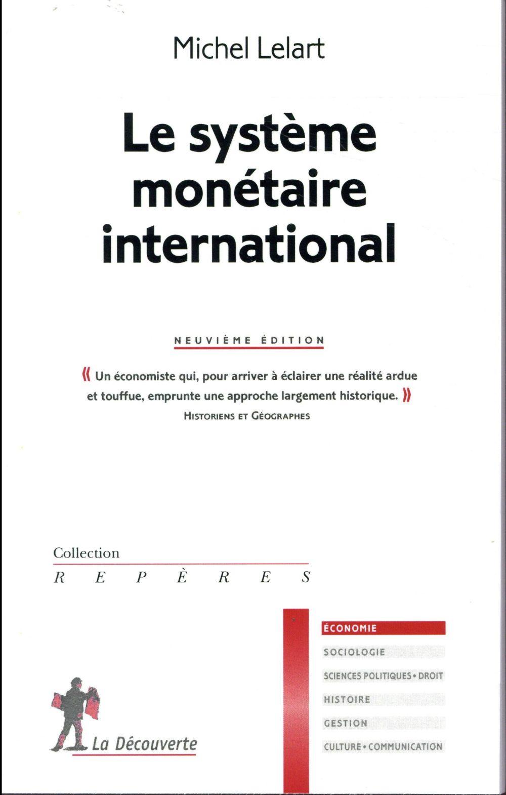 LE SYSTEME MONETAIRE INTERNATIONAL - 9EME EDITION