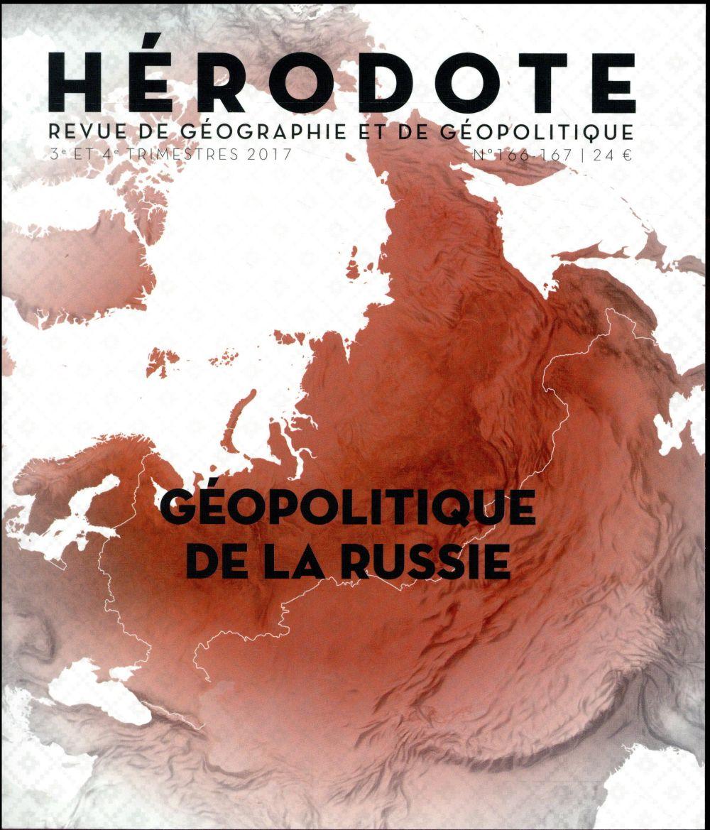 HERODOTE NUMEROS 166-167 GEOPOLITIQUE DE LA RUSSIE REVUE HERODOTE La Découverte