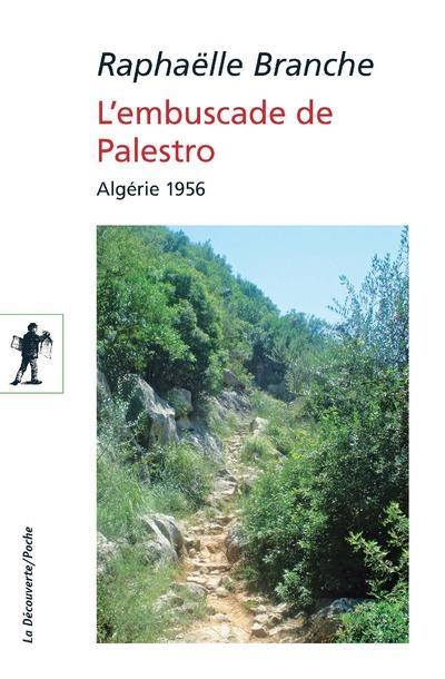 L'EMBUSCADE DE PALESTRO     ALGERIE 1956