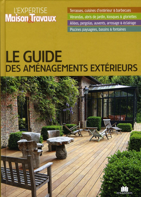 LE GUIDE DES AMENAGEMENTS EXTERIEURS COLLECTIFS CHARLES MASSIN