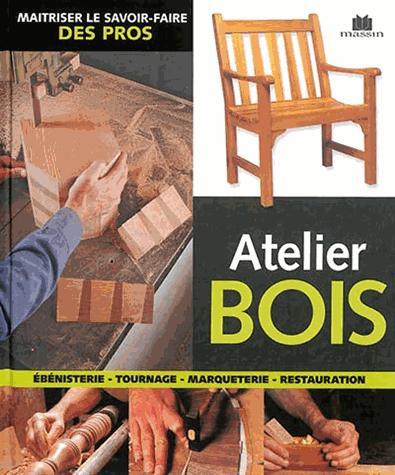 ATELIER BOIS NON RENSEIGNÉ C. Massin