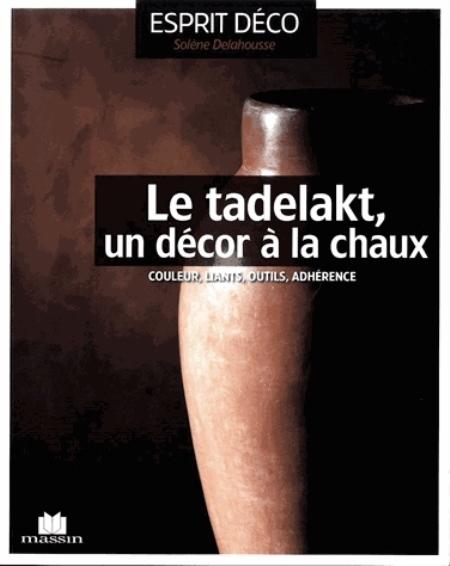 LE TADELAKT UN DECOR A LA CHAUX XXX CHARLES MASSIN