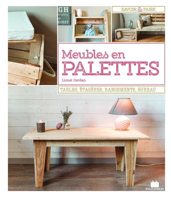 MEUBLES EN PALETTES CERDAN, LUCIE C. Massin