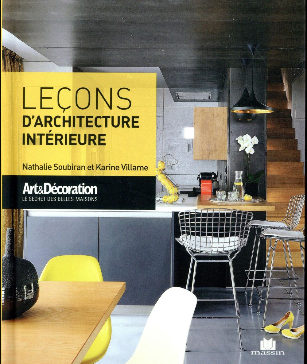 LEÇONS ARCHITECTURE INTERIEURE ART ET DECORATION SOUBIRAN VILLAME CHARLES MASSIN
