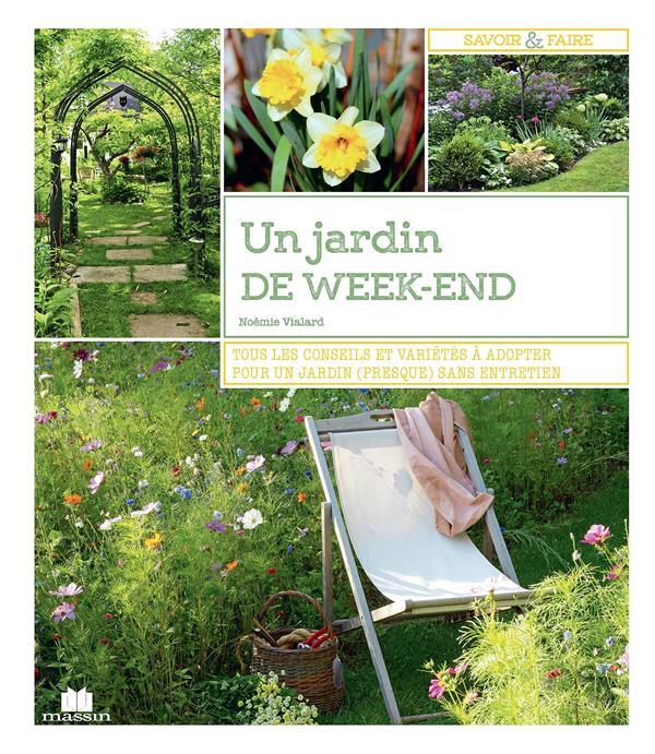 JARDIN DE WEEK-END (UN) VIALARD NOEMIE CHARLES MASSIN