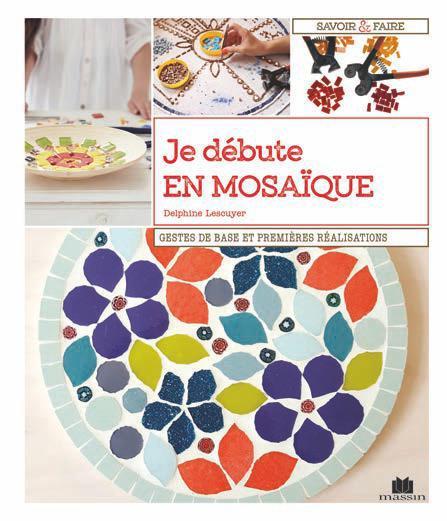 INITIATION A LA MOSAIQUE LESCUYER DELPHINE CHARLES MASSIN