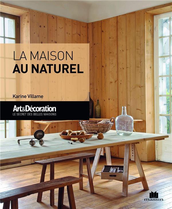 LA MAISON AU NATUREL SOUBIRAN, NATHALIE / VILLAME CHARLES MASSIN