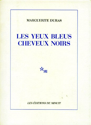 LES YEUX BLEUS, CHEVEUX NOIRS