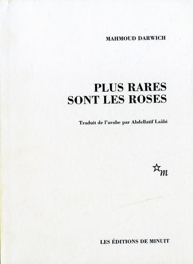 PLUS RARES SONT LES ROSES