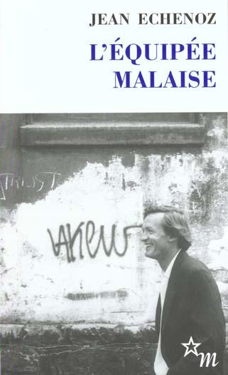 L'EQUIPEE MALAISE