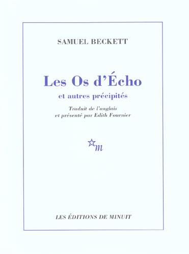 LES OS D'ECHO BECKETT SAMUEL MINUIT