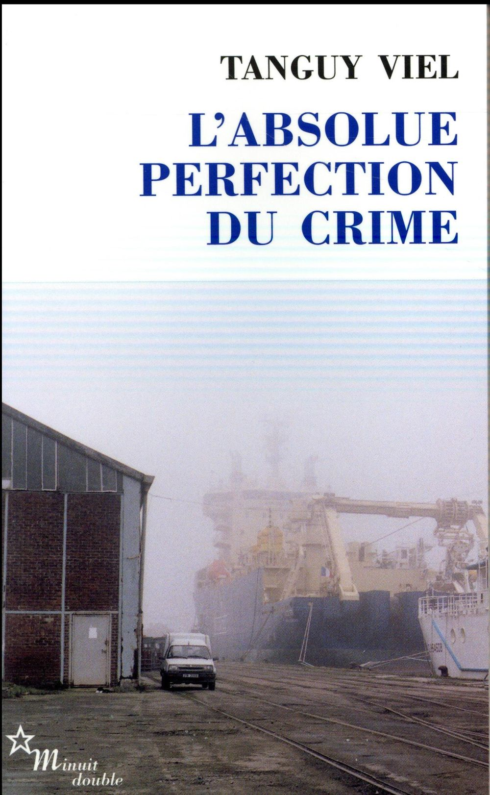 L'ABSOLUE PERFECTION DU CRIME