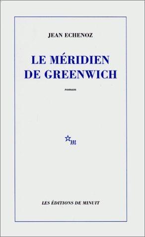 LE MERIDIEN DE GREENWICH ROMAN