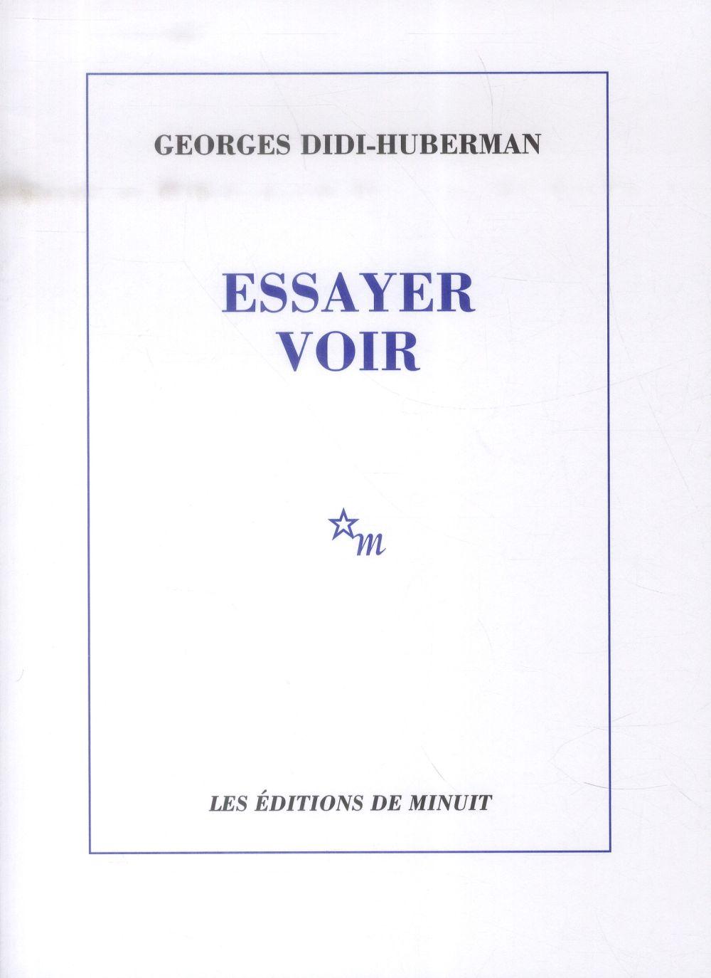 ESSAYER VOIR