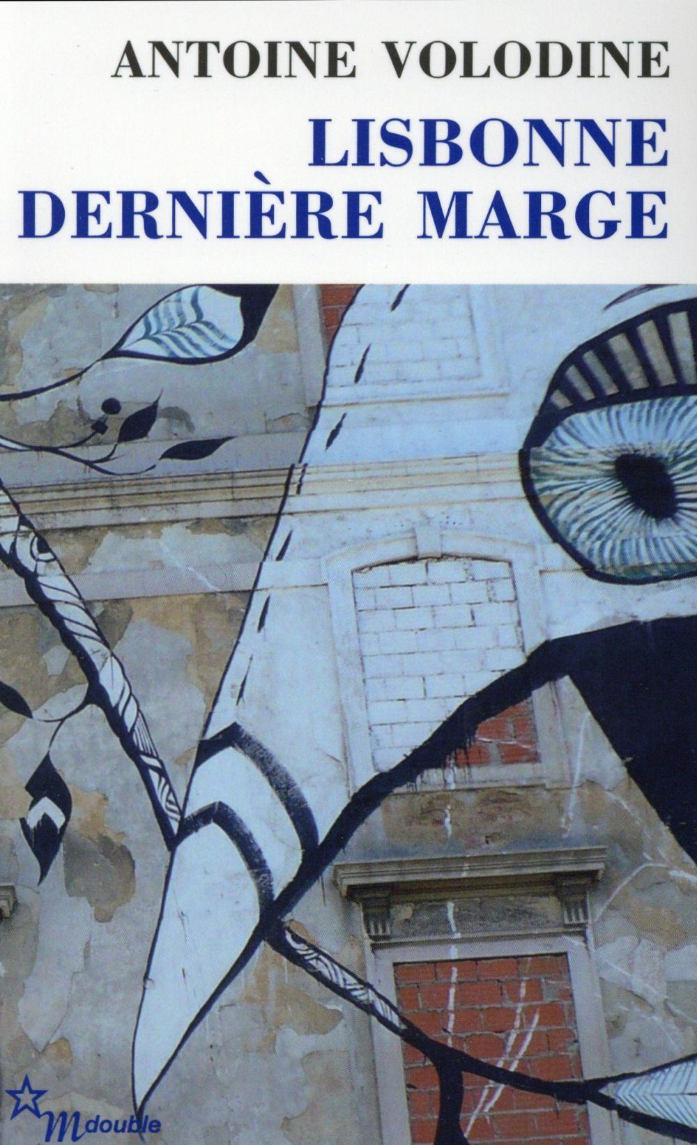 LISBONNE, DERNIERE MARGE