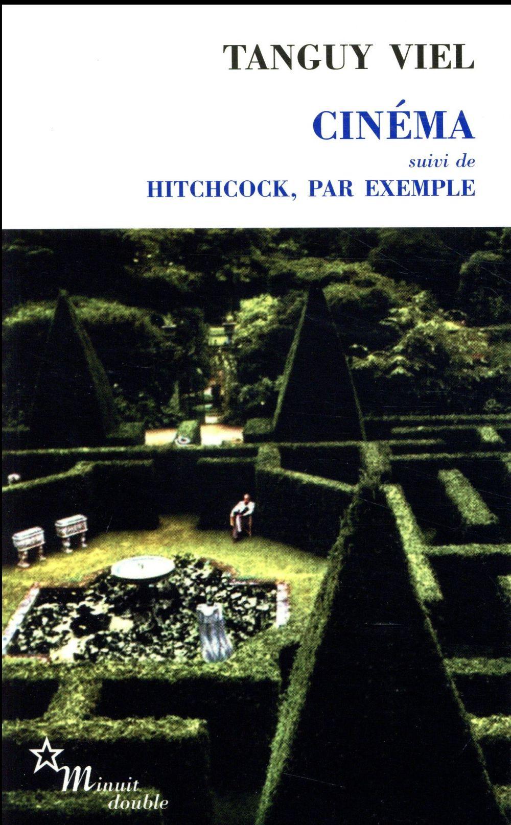 CINEMA   SUIVI DE HITCHCOCK, PAR EXEMPLE