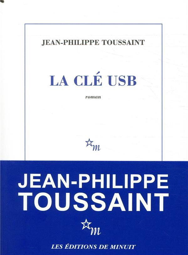 LA CLE USB TOUSSAINT J-P. MINUIT