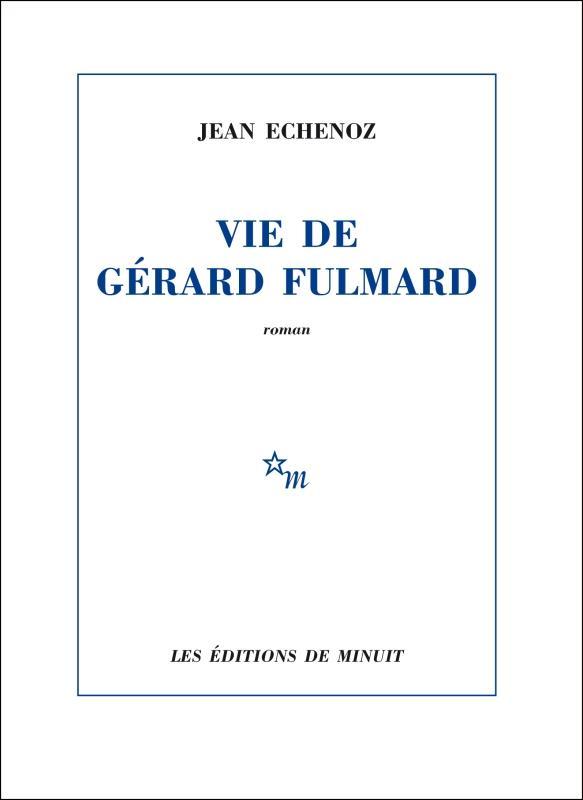 VIE DE GERARD FULMARD