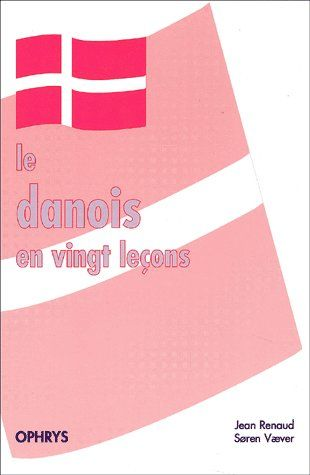 LE DANOIS EN 20 LECONS