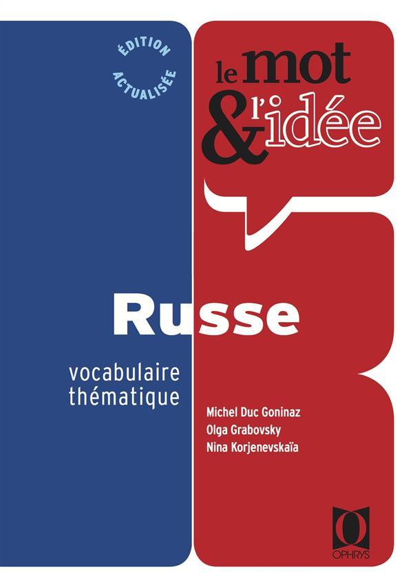 LE MOT et L'IDEE  -  RUSSE  -  VOCABULAIRE THEMATIQUE