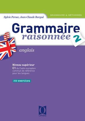Burgué Jean-Claude - GRAMMAIRE RAISONNEE 2 - ANGLAIS