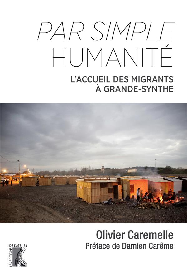PAR SIMPLE HUMANITE  -  L'ACCUEIL DES MIGRANTS A GRANDE-SYNTHE