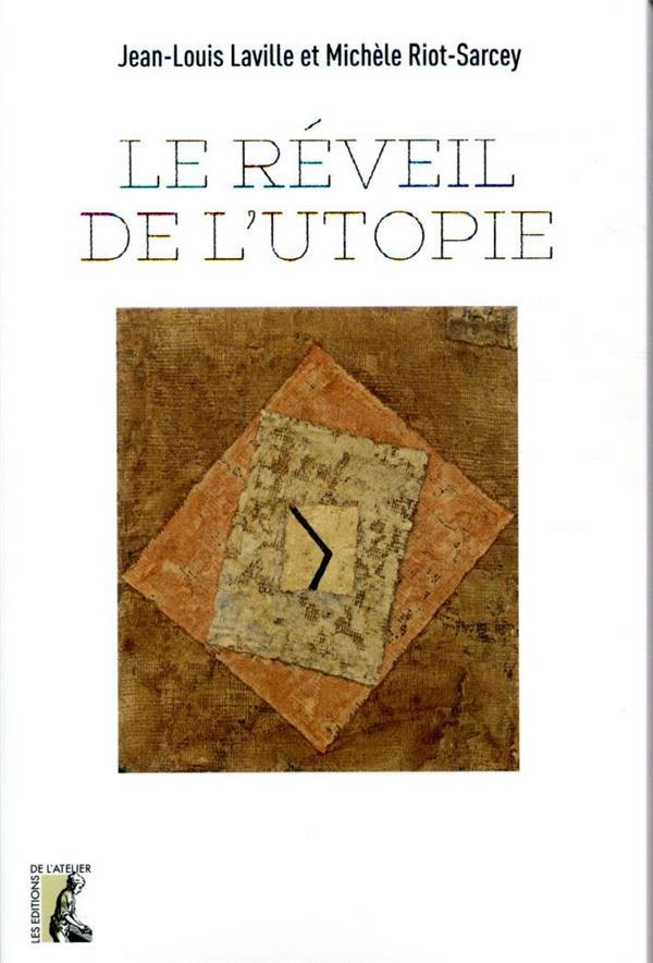 LE REVEIL DE L'UTOPIE