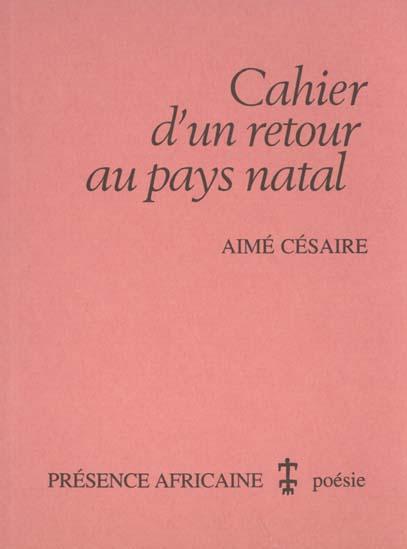 CAHIER D'UN RETOUR AU PAYS NATAL