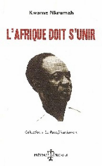 L'AFRIQUE DOIT S'UNIR