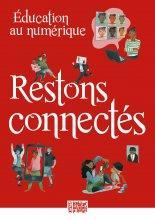 EUCATION AU NUMERIQUE  -  RESTONS CONNECTES