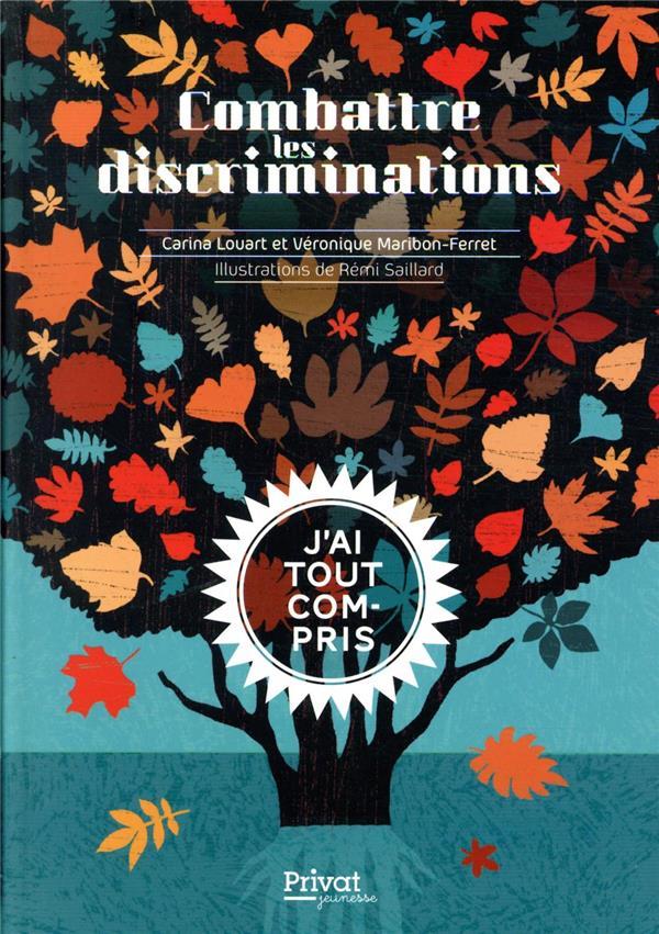 COMBATTRE LES DISCRIMINATIONS  -  J'AI TOUT COMPRIS