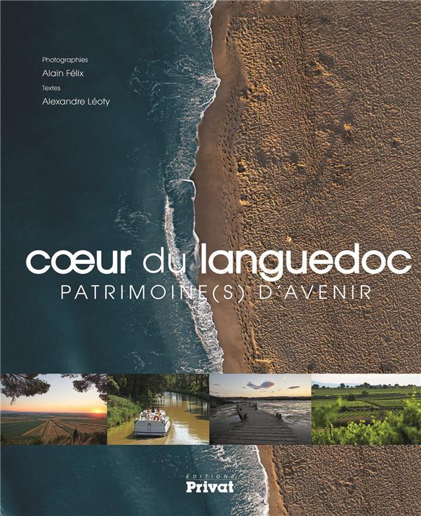 COEUR DU LANGUEDOC, PATRIMOINE(S) D'AVENIR ALEXANDRE LEOTY PRIVAT