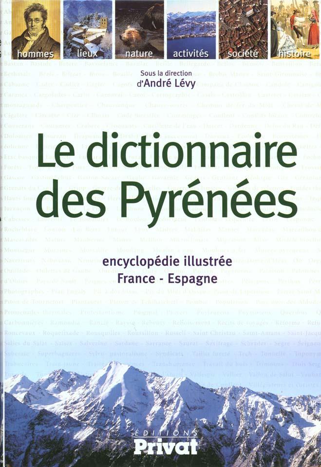DICTIONNAIRE DES PYRENEES LEVY A PRIVAT
