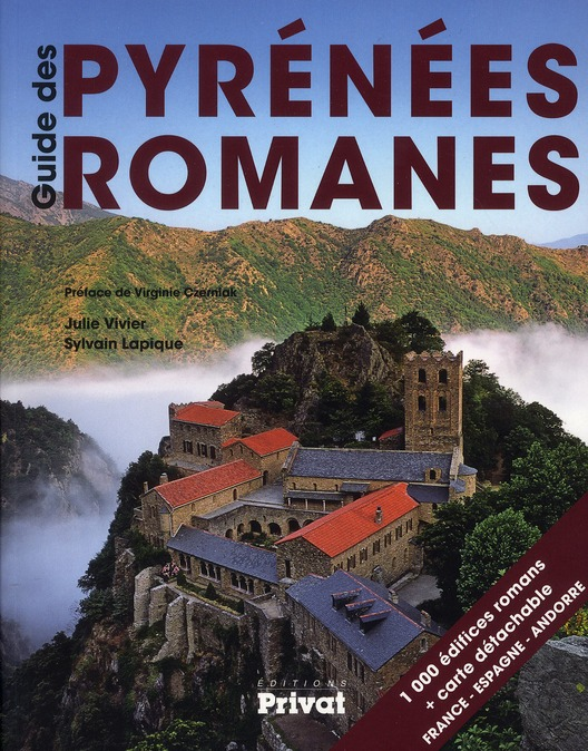 GUIDE DES PYRENEES ROMANES LAPIQUE SYLVAIN PRIVAT