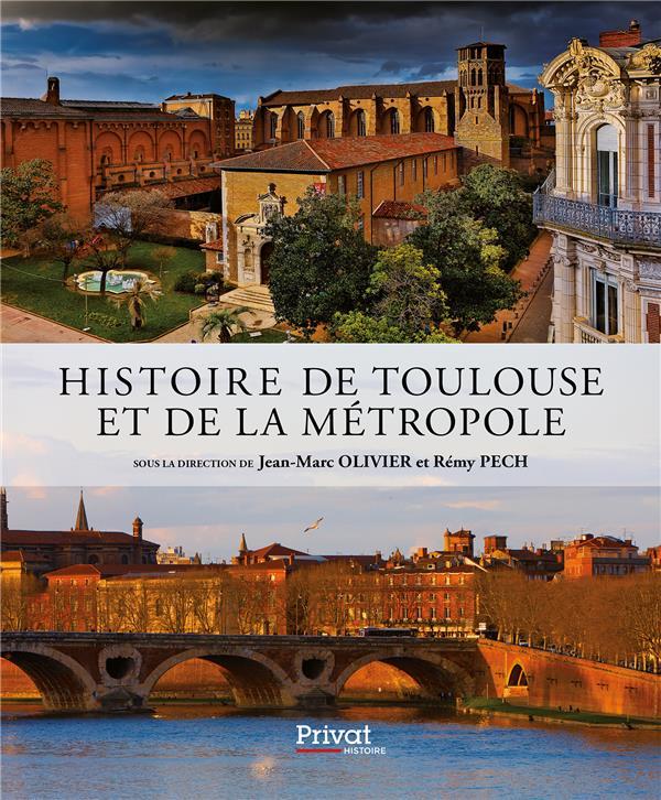 HISTOIRE DE TOULOUSE ET DE LA METROPOLE