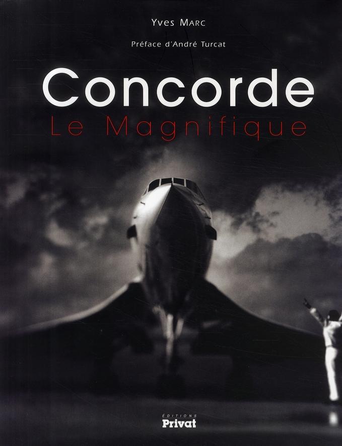 CONCORDE LE MAGNIFIQUE MARC YVES PRIVAT