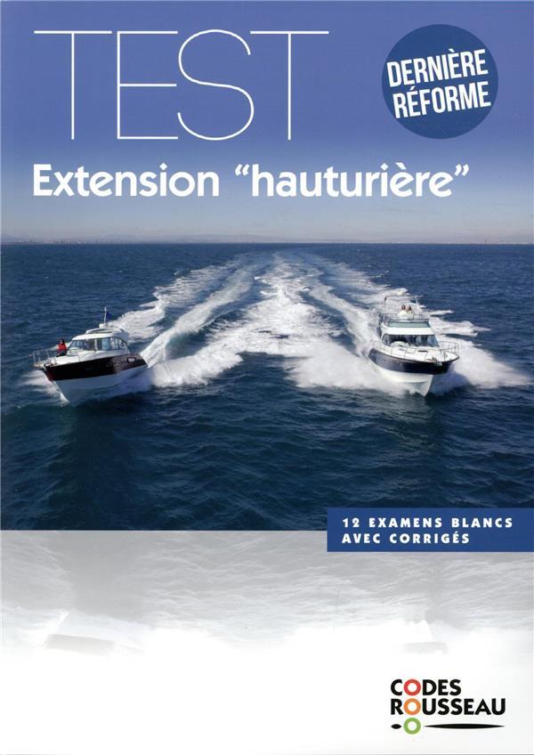 CODE ROUSSEAU  -  TEST EXTENSION HAUTURIERE XXX MICHELIN