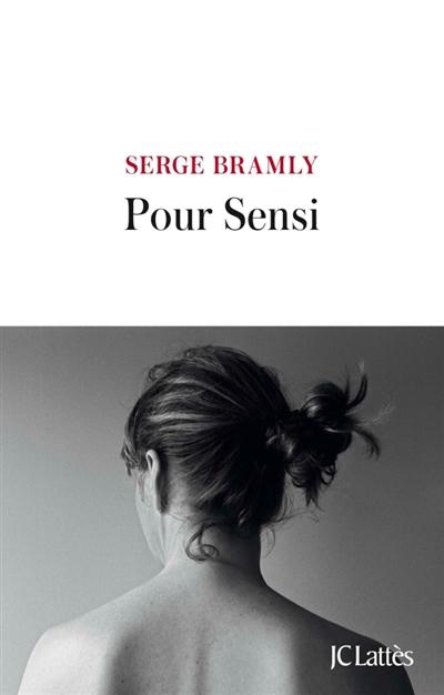 POUR SENSI BRAMLY SERGE CERF