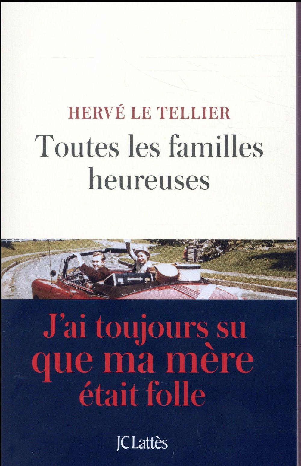 TOUTES LES FAMILLES HEUREUSES LE TELLIER HERVE Lattès