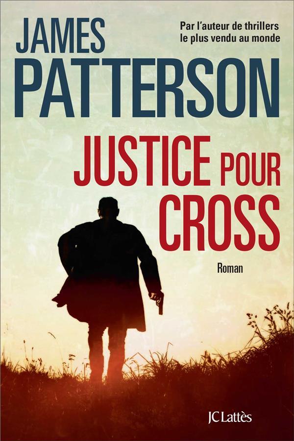 JUSTICE POUR CROSS PATTERSON JAMES CERF