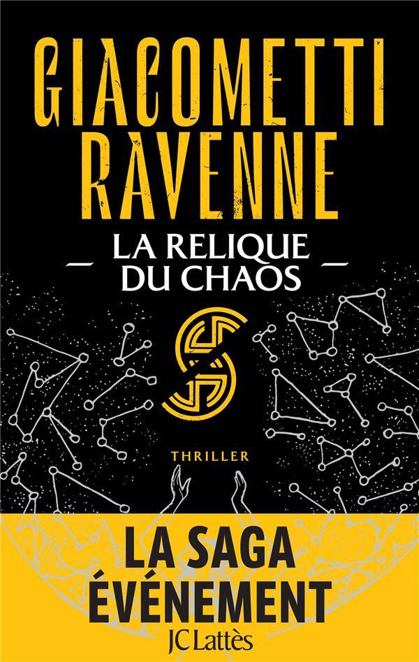 LE CYCLE DU SOLEIL NOIR T.3  -  LA RELIQUE DU CHAOS GIACOMETTI/RAVENNE CERF