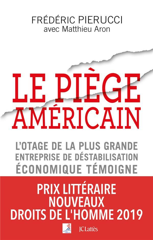 - LE PIEGE AMERICAIN