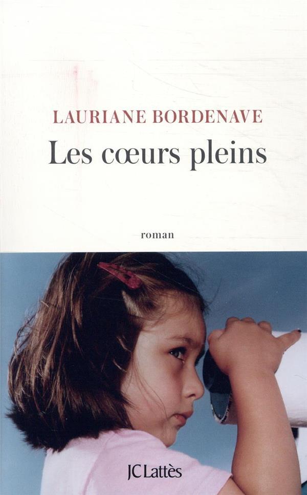 LES COEURS PLEINS BORDENAVE LAURIANE CERF